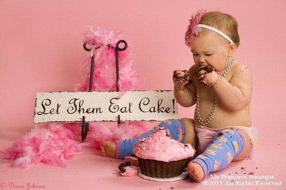 Vintage Let Them EAT CAKE SIGN, Babys 1st Birthday, Wedding Sign, Photography Props