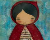 LITTLE RED RIDING HOOD - Giclee Print from Original Wax Encaustic Collage Art by DANITA (6x8 Inches)
