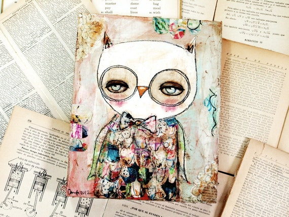 The Amazing Mr. Owl - Original Mixed Media Collage Painting By Danita (8x10 Inches On Wood)