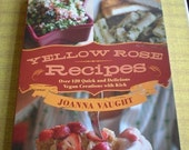 Yellow Rose Recipes - signed and dedicated