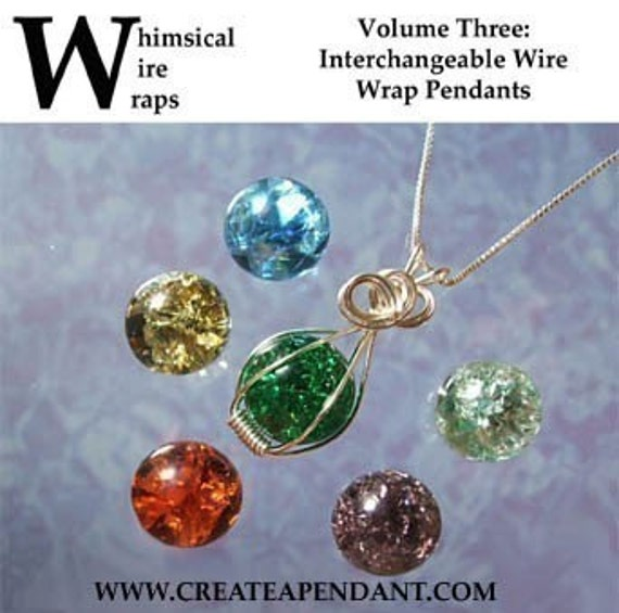 Interchangeable Wire Wrap Wrapped Fried Marble Pendant Jewelry Instructional Technique Tutorial DVD