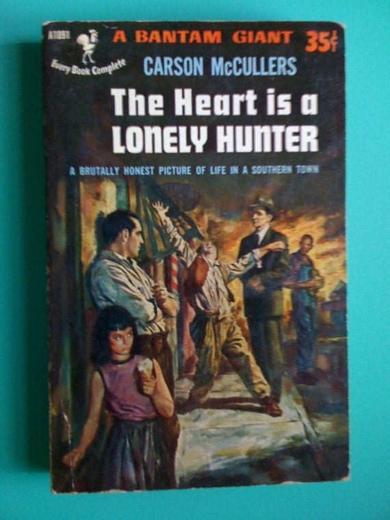 the heart is a lonely hunter essay Novels: the heart is a lonely hunter mccullers' papers at the harry ransom center at the university of texas at austin carson mccullers at find a grave.