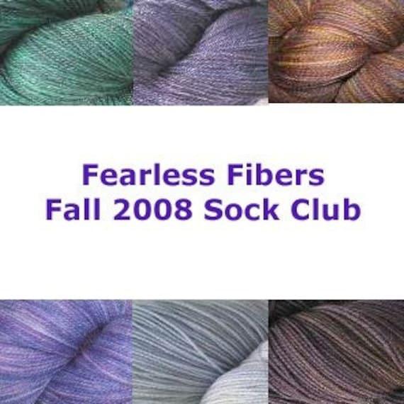 SOCK YARN CLUB, Fearless Fibers Fall 2008 Sock Yarn Club Membership