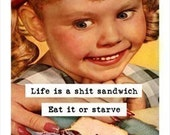 risque humorous retro adult greeting card - Life is a shit sandwich