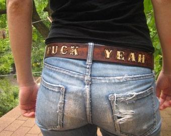 FUCK YEAH Leather belt