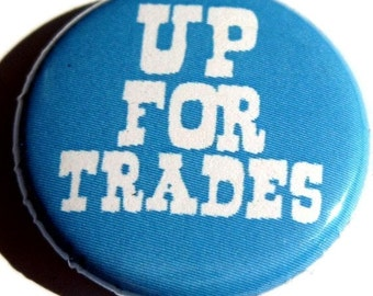 Up For Trades BUTTON