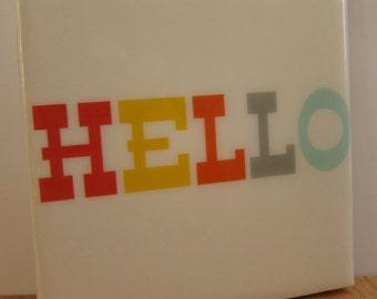 Hello No. 3 Tile Coaster