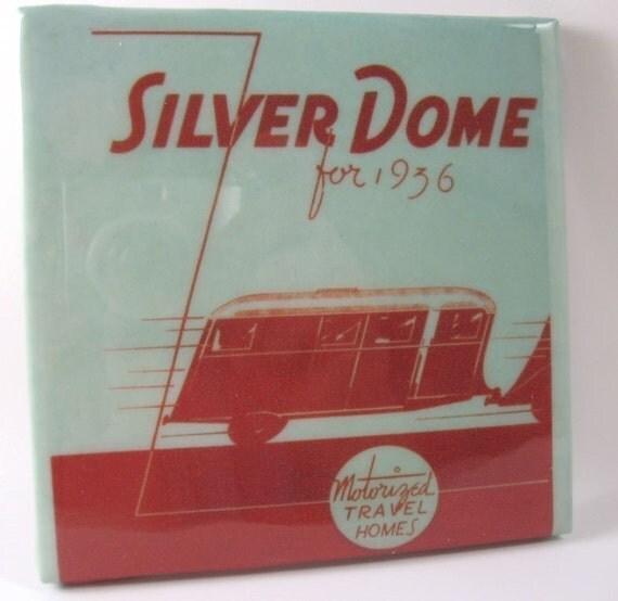 Silver Dome Vintage Trailer Tile Coaster