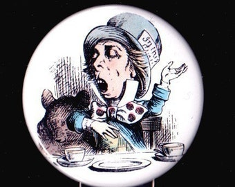 Mad Hatter Pinback Button, Magnet or Key Chain / Bottle Opener