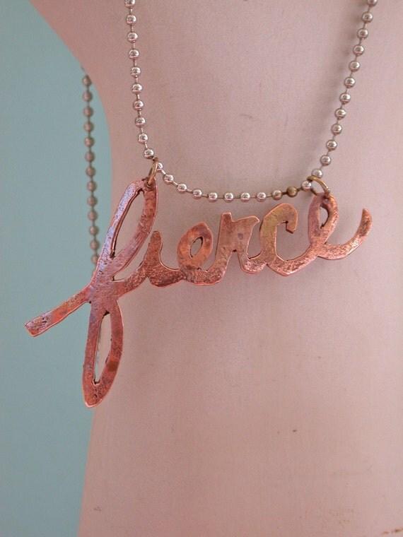 SALE fierce hand cut script word necklace in copper