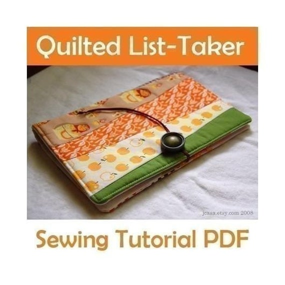 Quilted List-Taker PDF SEWING TUTORIAL