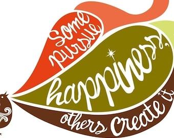 Happiness digital print