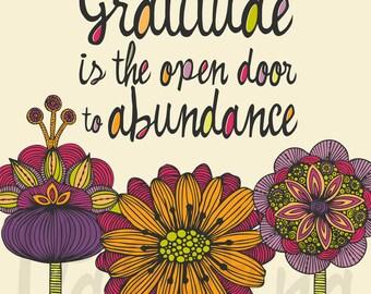 Gratitude is the open door to abundance