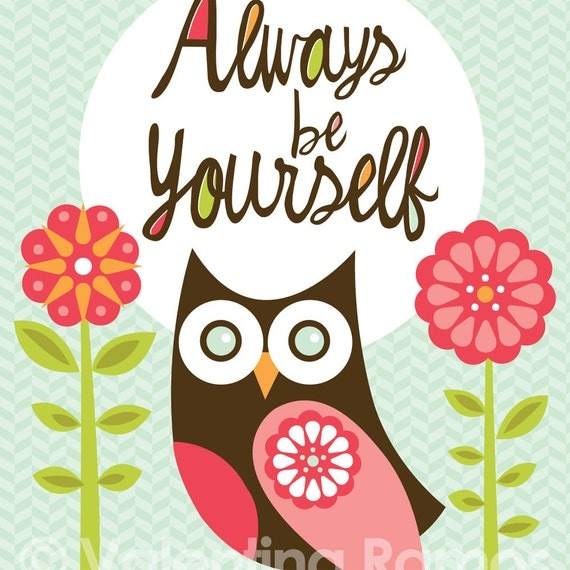Always be Yourself- Inspirational art for kids