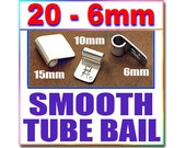 20 Smooth 6mm Tube Bails - 1/4 inch wide - Silver Plated Spider Tube Bails - Aanraku Style Pendant Glue on pad Jewelry Findings