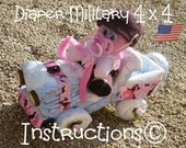 Instructions-how to make a Diaper4 x4-GR8 for Military Moms. Baby shower Centerpiece-Keepsake.