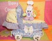 Learn to make this BABY CARRIAGE from diapers. INSTRUCTIONS. Great baby shower keepsake.