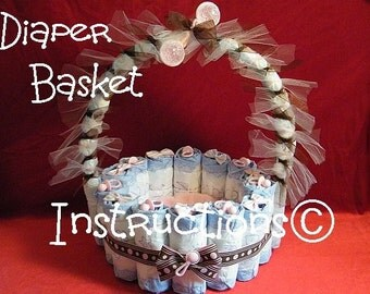 Diaper Basket INSTRUCTIONS. Easter Basket Mothers Day Baby's first 1st Personalize Baby Boy or Girl Gift