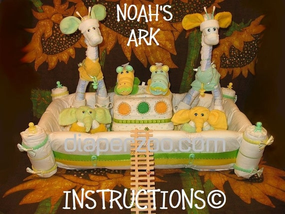 Noah S Ark Diaper Cake Instructions Learn To Make From