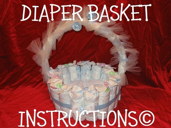 Diaper Basket Instructions Make It Fill It With Baby