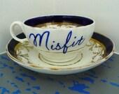 Misfit teacup