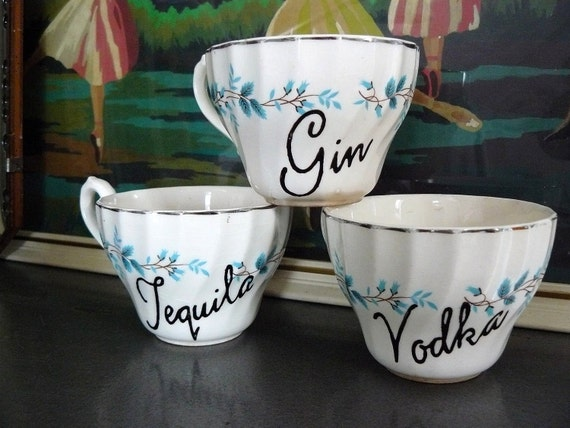 SALE Tequila Vodka Gin teacups