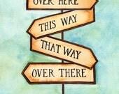 "This Way, That Way Street Sign / 8"" x 10"" Original Watercolor / Wayfinding / Motivational Art / Gift for Travelers / Travel Art"