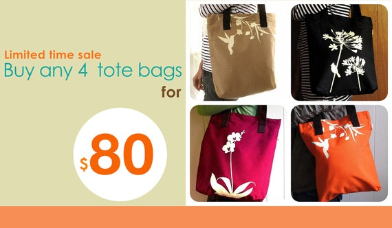 Tote Bag Sale: Pick any 4 tote bags for 80.00