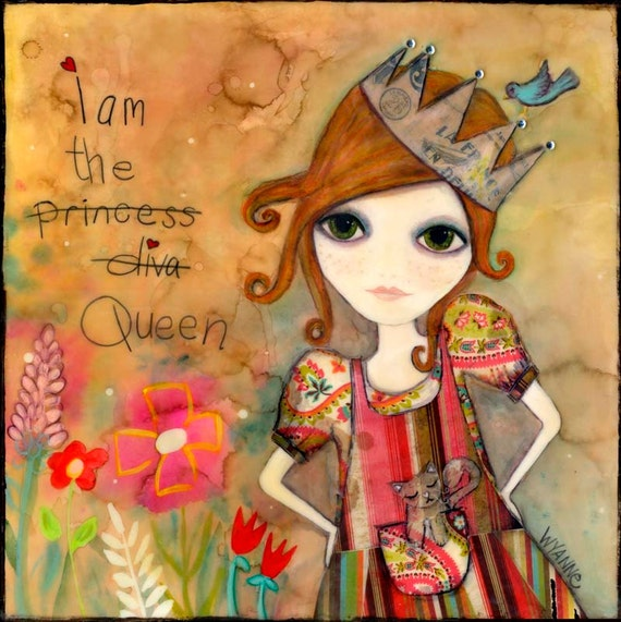 I AM THE QUEEN original Reserved for Garden of Paradise