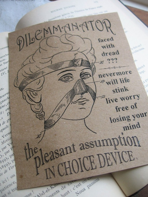 No.31 Dr. Eamers Dilemmanator Device remedy when life stinks and losing your mind