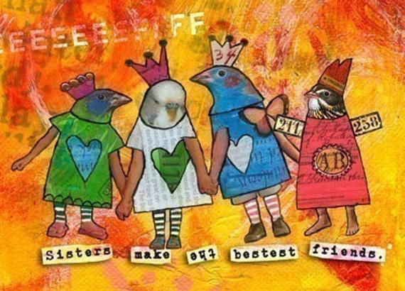 """Customized Personalized Sister Gift. """"Sisters Make the Bestest Friends"""". FOLK ART MAGNET. Funny Happy Quote. Sweet Saying. 2, 3 or 4 Birds."""