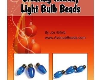 Tutorial - Creating Lampwork Holiday Light Bulb Beads