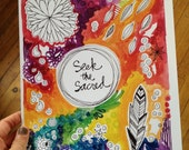 SALE seek the sacred.  wisdom 9x12 inch print - limited edition.