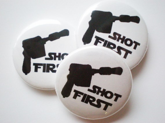 Han Shot First - 1 Inch Button