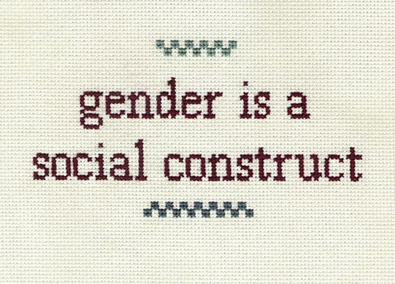 gender is a construct essay Introduction 'although the social world of work is inordinately complex the variables of class, race and gender are significantly superordinate in the.