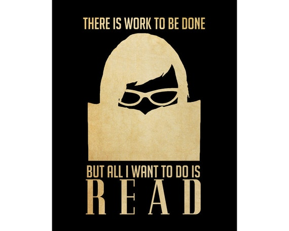 Reading Art 8x10 Book Art Print Poster, Library Decor, I Love Books, Geek Art, Nerd Art, Teacher Art, Book Club. All I Want To Do Is Read