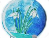 Blue  Pocket Mirror - Pin Back Button - Snow Drops -   Miniature Watercolor by Elisbeth Baerreis