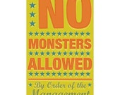 No Monsters Allowed Print 6 in x 10 in