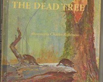 The Dead Tree by Alvin Tresselt