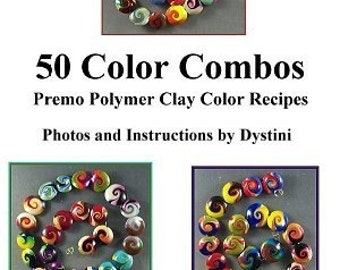 Tutorial 50 Color Combos Recipe Polymer clay ebook by Dystini
