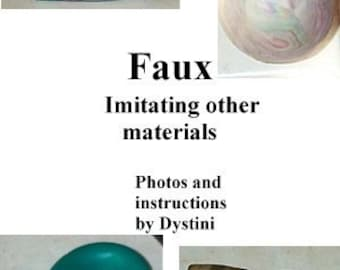 Tutorial Faux - Imitating other materials Polymer clay ebook by Dystini