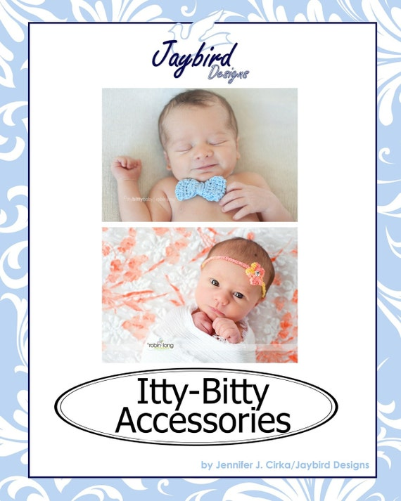 PATTERN Crochet Itty-Bitty Accessories Infant Headband and Bow Tie Photo Prop