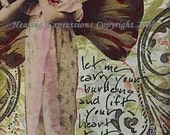 CARRY YOUR BURDENS altered art hope therapy support faith collage atc aceo print