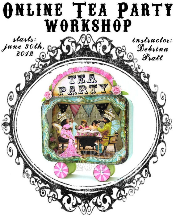 Online Tea Party Tin Shadowbox Workshop and kit by Debrina Pratt - altered art whimsical collage paper doll vintage style