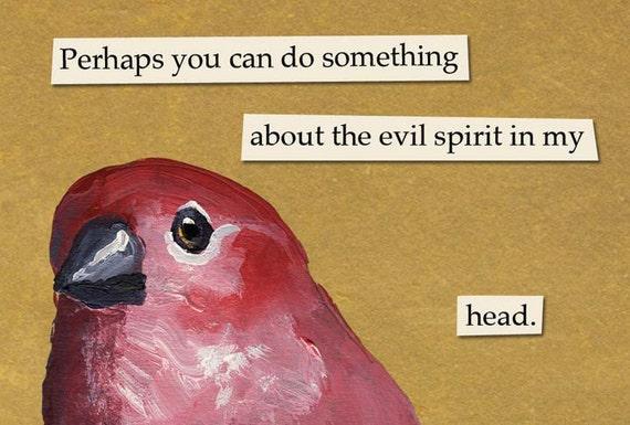 SALE! Evil Spirit Magnet - Bird - Humor - Insanity - Crazy - Haunted - Mincing Mockingbird