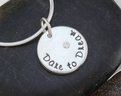 Sterling Silver Hand Stamped Pendant Necklace with 2mm Cubic Zirconia Inspirational Dare to Dream