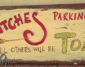 Witches Parking Only hand painted folk Art Halloween barn wood sign