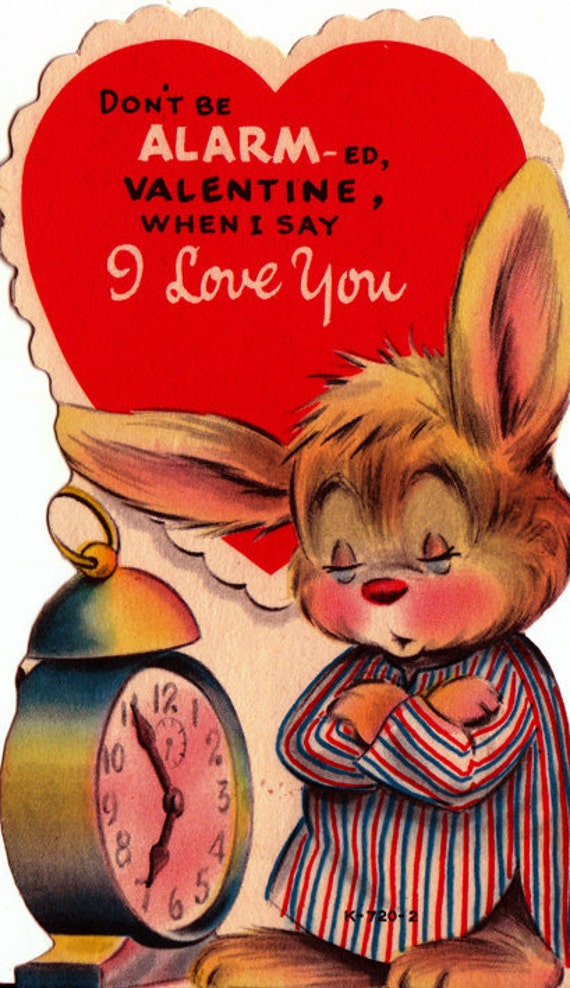 Vintage 1970s Don't Be Alarmed Valentine When I Say I Love You Juvenile Greetings Card (B62)