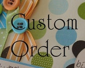 RESERVED--Custom Order for ElementsbyDawn