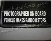 Photographer on Board car window STICKER decal